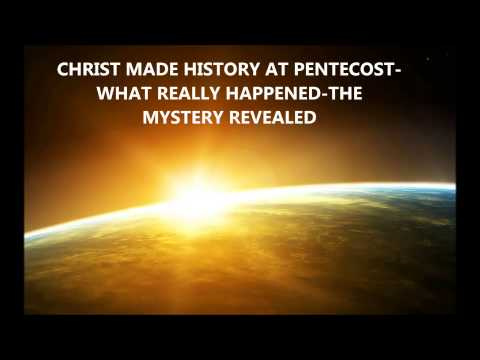 THE BORN AGAIN ISRAELITES: CHRIST CHANGED HISTORY AT PENTECOST WHAT REALLY HAPPENED