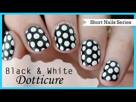 Black and White Dotticure | Nail Art for Short Nails #5