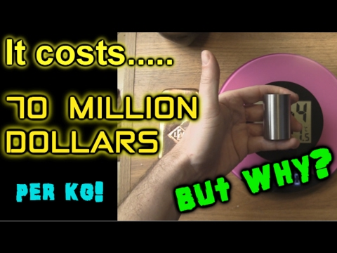 It costs 70 MILLION dollars per kg! But why?