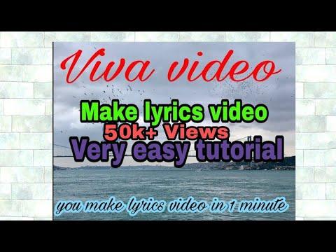 How to make lyrics video on viva video