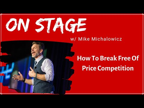 How To Break Free Of Price Competition with Mike Michalowicz