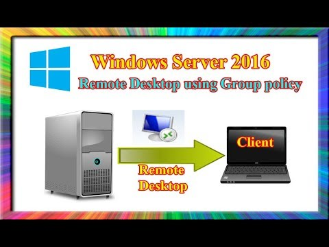 how to configure remote desktop using group policy in windows server 2016