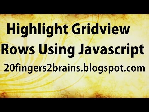 Asp net C# Gridview Highlight Gridview Rows using Javascript
