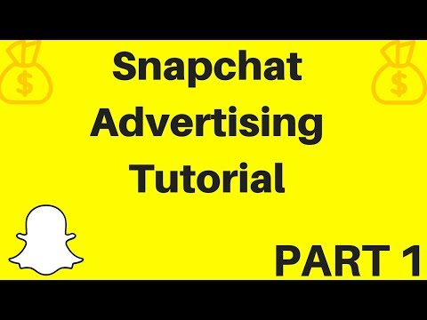 Snapchat Advertising Tutorial Part 1 - Account Setup, Pixel Setup & Creating Your First Ad!