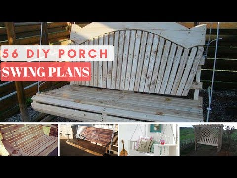 56 Porch Swing DIY Plans