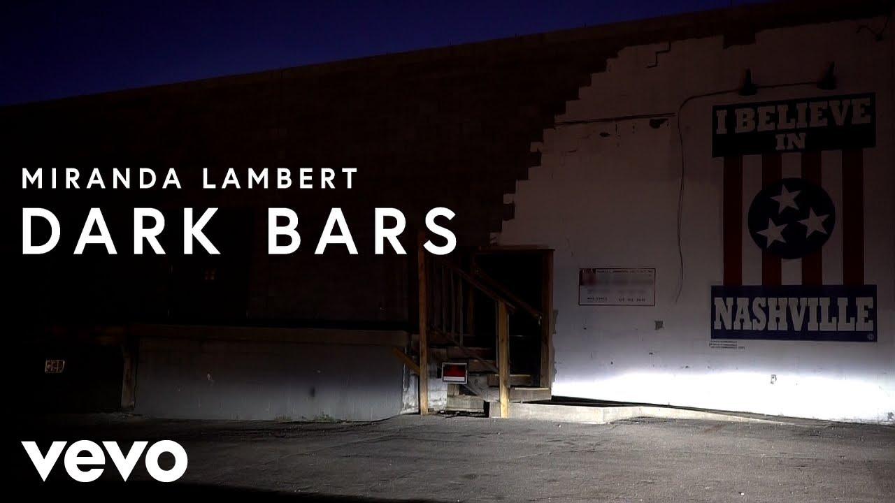 Miranda Lambert - Dark Bars