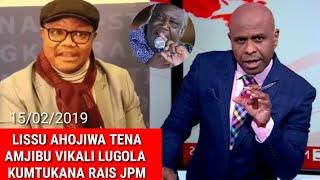 Breaking: Bila Uoga Tena TUNDU LISSU Ahojiwa Amjibu Vikali Kangi Lugola Kumtukanà JPM