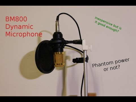 Banggood's BM800 Dynamic microphone with/without phantom power test