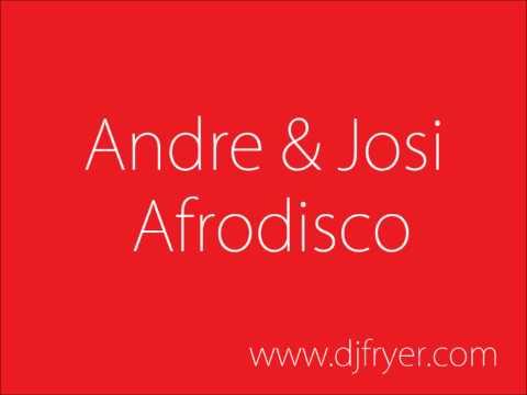 Andre & Josi - Afrodisco