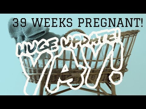 Huge 39 week pregnancy update coming soon!