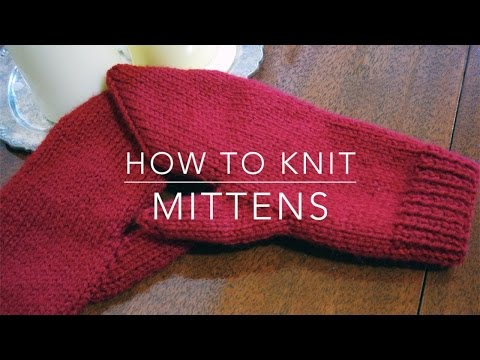 How to Knit | Mittens