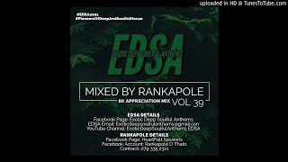 Exotic Deep Soulful Anthems Vol 39 Mixed By Rankapole 8k Appreciation Mix