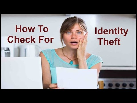 How To Check For Identity Theft