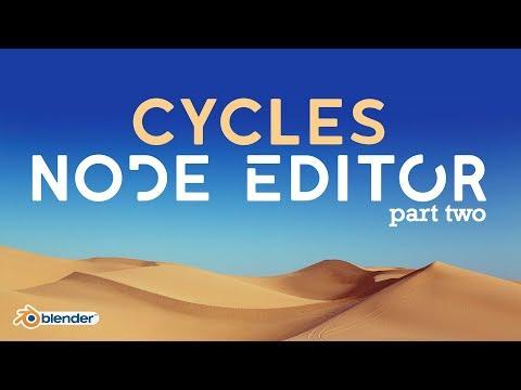 The Cycles Node Editor | Part 2 (Organization & Shaders)