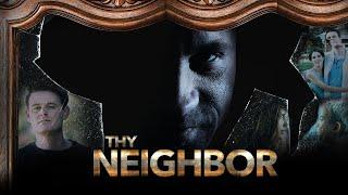 Thy Neighbor (2018)   Full Movie   Dave Payton   Jessica Koloian   Nathan Clarkson