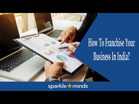 How To Franchise Your Business In India