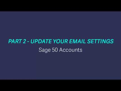 Sage 50 Accounts (UK) - Part 2 - Update your email settings