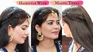 Maang Tikka Hairstyles For Girls Videos 9tube Tv