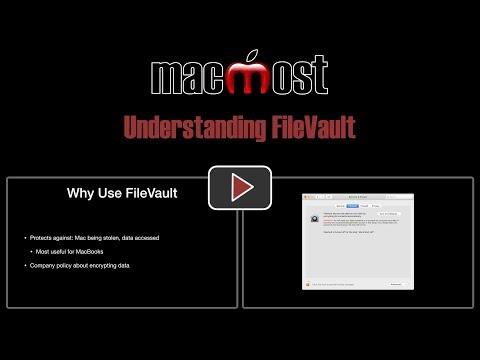 Understanding FileVault (MacMost #1827)