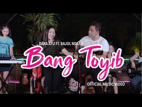 Download Lagu Dara Ayu Bang Toyib ft. Bajol Ndanu Mp3