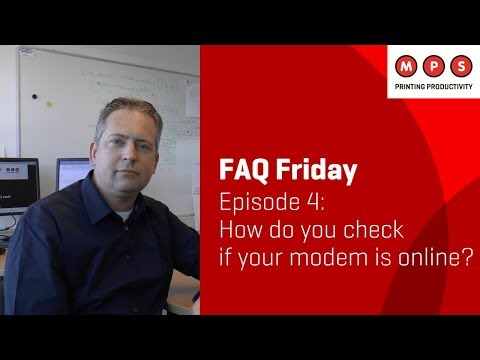MPS FAQ Friday #4: How do you check if your modem is online?