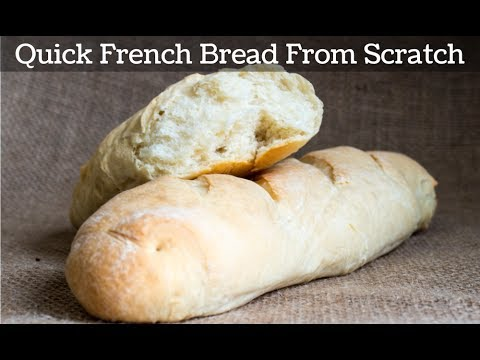 Quick French Bread From Scratch