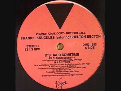 Frankie Knuckles - It's Hard Sometimes (12