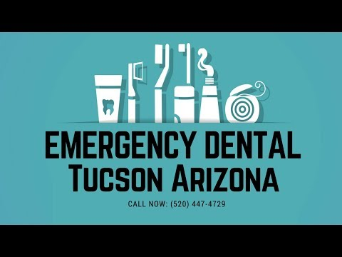 Emergency Dental Tucson | Urgent Care Dentist | (520) 447-4729