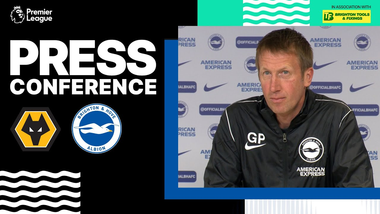 Graham Potter's Wolves Press Conference