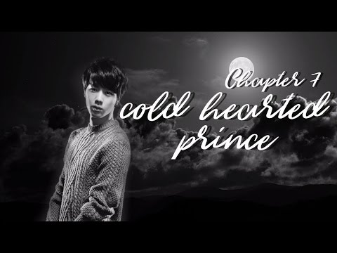 CHP07 [Jin FF] Cold Hearted Prince