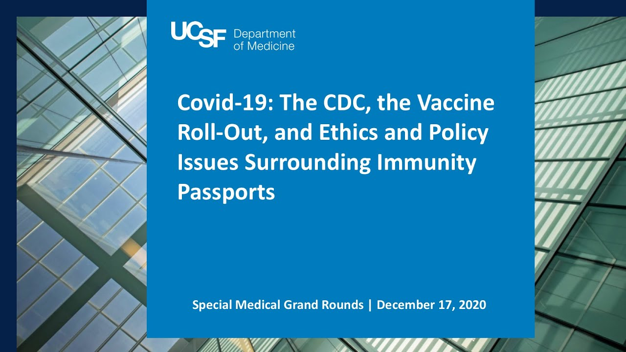 Covid-19: The CDC, the Vaccine Roll-Out, and Ethics and Policy Issues Surrounding Immunity Passports