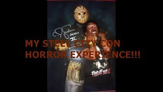 MY STEEL CITY CON HORROR CONVENTION EXPERIENCE!!!!