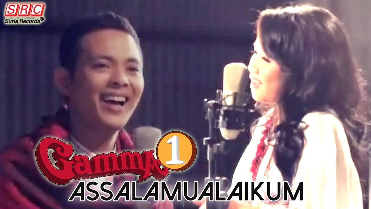 Download Gamma1 - Assalamualaikum (Official Music Video) MP3 Gratis