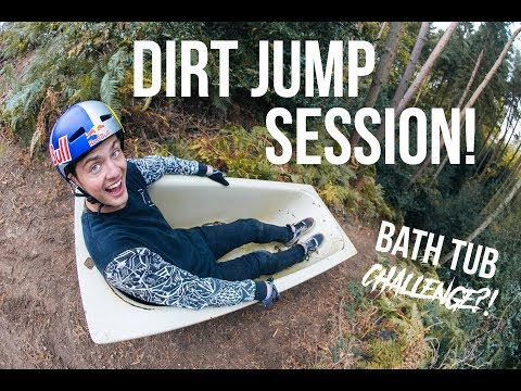 Dirt Jump Session! *Bath Tub Challenge?!*