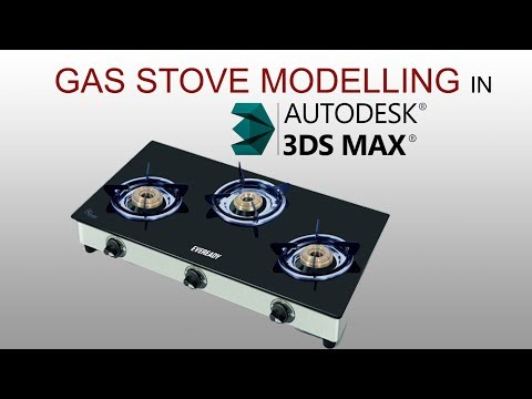 Modelling Gas Stove in 3Ds Max