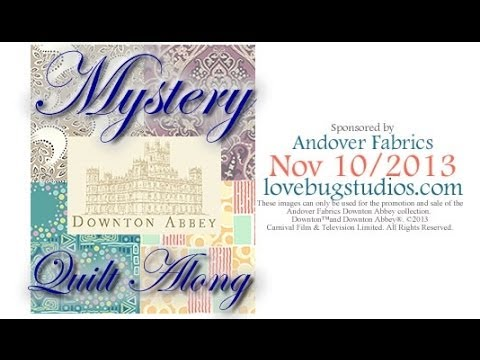 Downton Abbey Quilt Along Live! - January 26, 2014