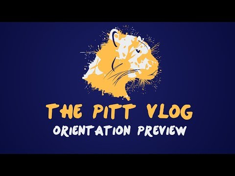 Pitt Vlog 2017 - Orientation Preview