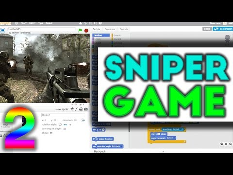 Scratch Tutorial: Awesome Sniping First Person Shooter Game! Part 2