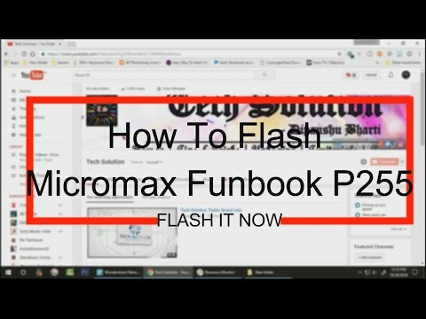 How To Flash Micromax Funbook P255 | [Hindi/English] | Fix Your Problem