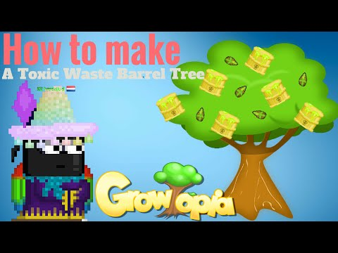 Growtopia | How to make a Toxic Waste Barrel Tree