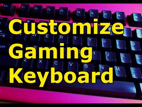 How to customize personal gaming keyboard