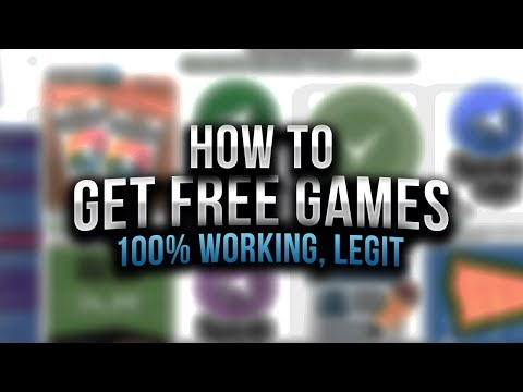 How to Get Free Games?! | Get Games for 100% FREE (2017-2018)