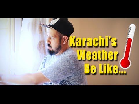Karachi's Weather be like | Bekaar Films | Funny