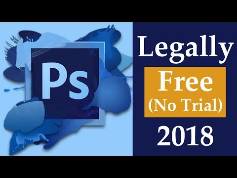 How To Get Photoshop Legally For Free (No Trial) - 2018