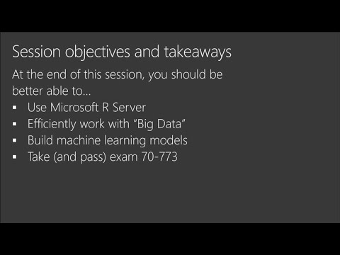 Cert Exam Prep: Exam 70-773: Analyzing Big Data with Microsoft R | BRK3172