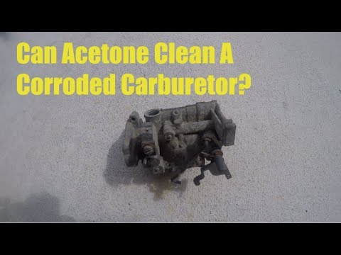 Can Acetone Clean an Oxidized or Corroded Carburetor?