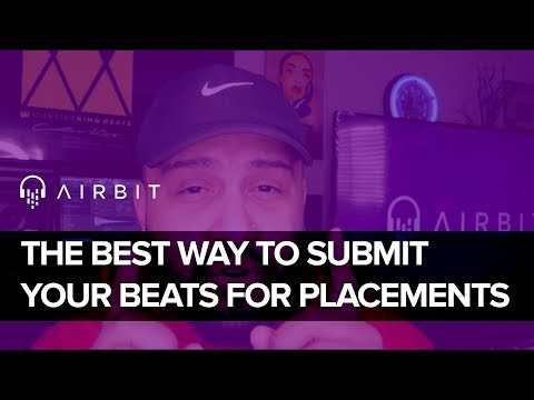 The Best Way To Submit Your Beats For Placements