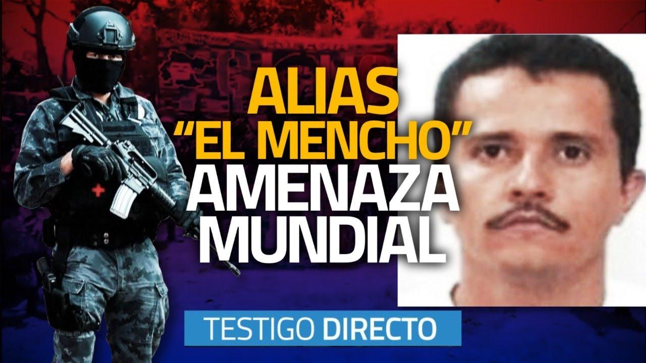 """Alias """"EL MENCHO"""" el sanguinario patrón del cartel Jalisco Nueva Generación  - Testigo Directo"""