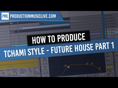 How To Produce a Tchami Style Future House Track in Ableton - Part 1: Drums