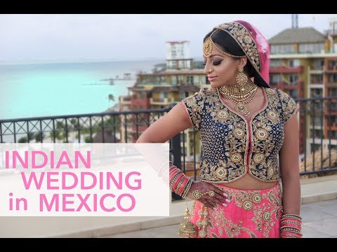 INDIAN WEDDING IN MEXICO | keepingupwithmona